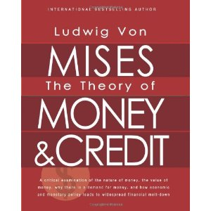 The Theory of Money & Credit (cover)